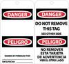 TAGS, DANGER DO NOT REMOVE (BILINGUAL), 6X3, UNRIP VINYL, 25/PK W/ GROMMET