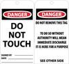 TAGS, DANGER DO NOT TOUCH, 6X3, UNRIP VINYL, 25/PK W/ GROMMET