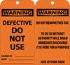 TAGS, DEFECTIVE DO NOT USE, 6X3, .015 MIL UNRIP VINYL, 25 PK