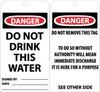 TAGS, DO NOT DRINK THIS WATER, 6X3, .015 MIL UNRIP VINYL, 25 PK W/ GROMMET