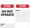 TAGS, STOP DO NOT OPERATE, 6X3, .015 MIL UNRIP VINYL 25 PK W/ GROMMET