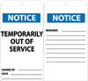 TAGS, TEMPORARILY OUT OF SERVICE, 6X3, .015 MIL UNRIP VINYL, 25 PK W/ GROMMET