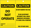 TAGS, CAUTION, DO NOT OPERATE, 6X3, SYNTHETIC PAPER, 25/PK