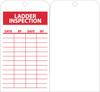 TAGS, LADDER INSPECTION, 6X3, UNRIP VINYL, 25/PK **RED on white** W/ GROMMET