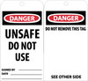 TAGS, DNAGER UNSAFE DO NOT USE, 6X3, UNRIP VINYL, 25/PK W/ GROMMET