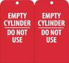 TAGS, EMPTY CYLINDER DO NOT USE, 6X3, UNRIP VINYL, 25/PK W/ GROMMET