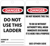 TAGS, DANGER DO NOT USE THIS LADDER, 6X3, UNRIP VINYL, 25/PK