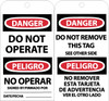 TAGS, DANGER DO NOT OPERATE (BILINGUAL), 6X3, UNRIP VINYL, 25/PK W/ GROMMET