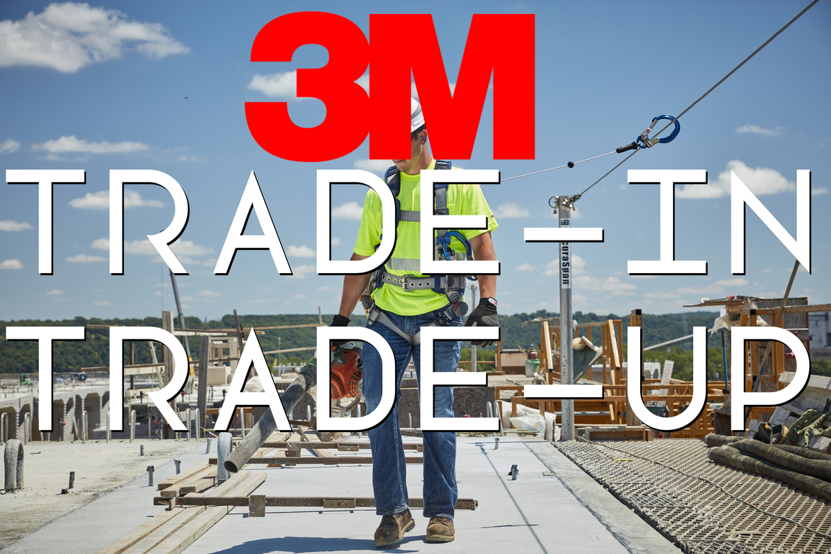 Trade-in, Trade-up Old Fall Protection for Rebates Toward New 3M Fall Protection Equipment!