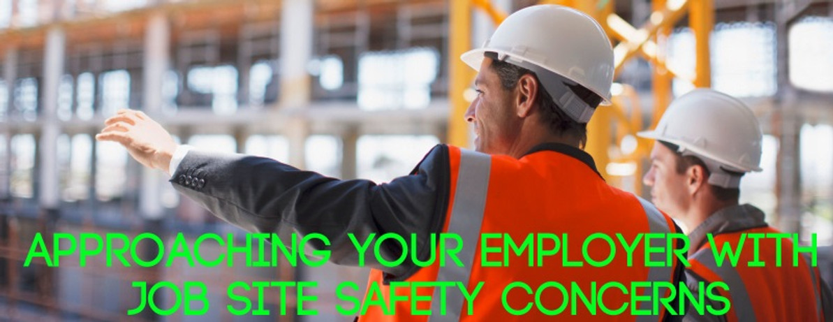 Approaching Your Employer with Jobsite Safety Concerns