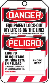 Danger Equipment Lock-Out My Life Is On The Line! ...   - TSP107LFM