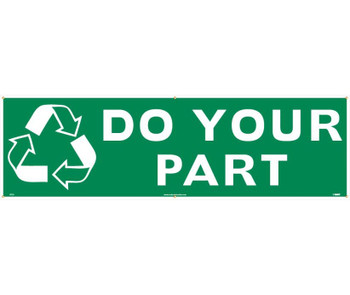 (Graphic) Do Your Part 3Ft X 10Ft Polyethylene