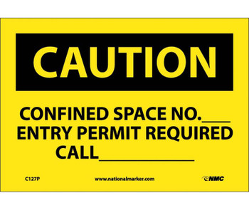 Caution Confined Space No Entry Permit Required 7X10 Ps Vinyl