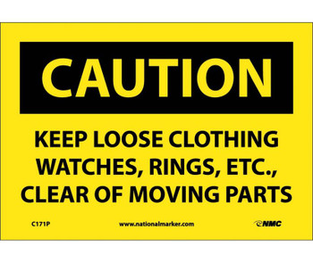 Caution Keep Loose Clothing Watches Rings Etc. . . 7X10 Ps Vinyl