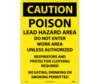 Caution Poison Lead Hazard Area Do Not Enter Work Area. . . 14X20 .040 Alum