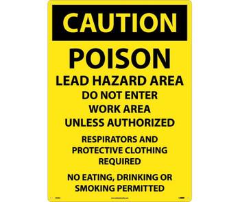Caution Poison Lead Hazard Area Do Not Enter Work Area. . . 20X28 .040 Alum