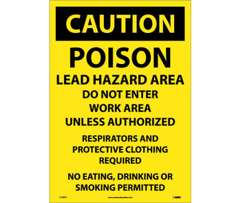 Caution Poison Lead Hazard Area Do Not Enter Work Area. . . 14X20 Ps Vinyl