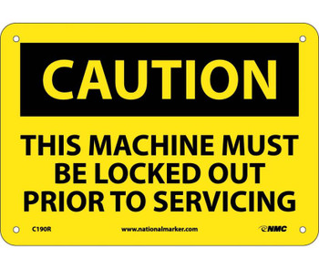 Caution This Machine Must Be Locked Out Prior To Servicing 7X10 Rigid Plastic