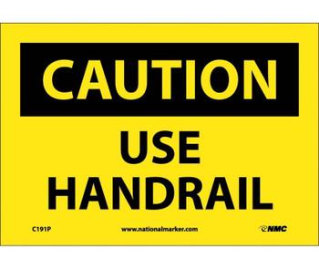 Caution Use Handrail 7X10 Ps Vinyl
