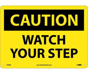 Caution Watch Your Step 10X14 Rigid Plastic