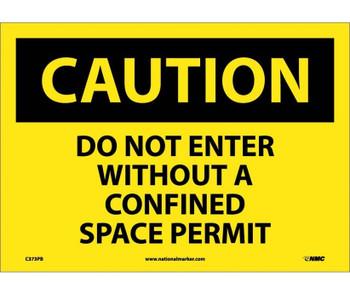 Caution Do Not Enter Without A Confined Space Permit 10X14 Ps Vinyl