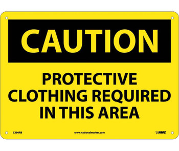 Caution Protective Clothing Required In This. . . 10X14 Rigid Plastic
