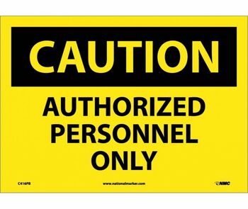 Caution Authorized Personnel Only 10X14 Ps Vinyl