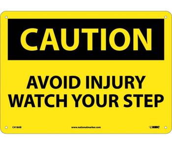 Caution Avoid Injury Watch Your Step 10X14 .040 Alum