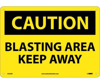 Caution Blasting Area Keep Away 10X14 .040 Alum