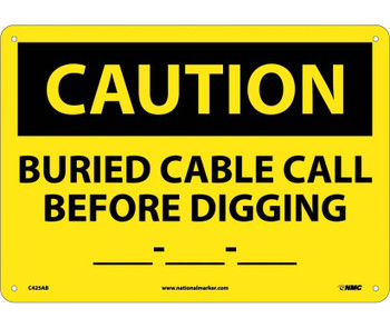 Caution Buried Cable Call Before Digging __-__-__ 10X14 .040 Alum
