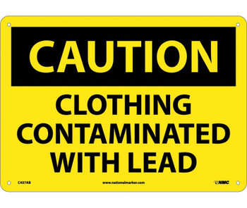 Caution Clothing Contaminated With Lead 10X14 .040 Alum