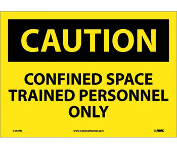 Caution Confined Space Trained Personnel Only 10X14 Ps Vinyl
