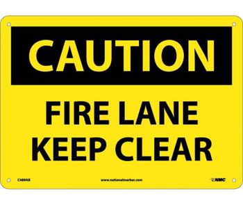 Caution Fire Lane Keep Clear 10X14 .040 Alum