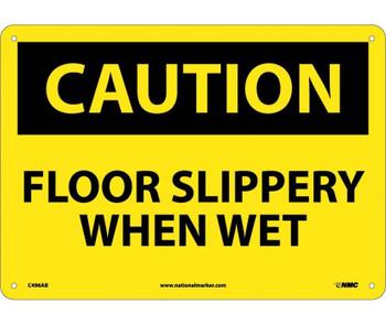 Caution Floor Slippery When Wet 10X14 .040 Alum