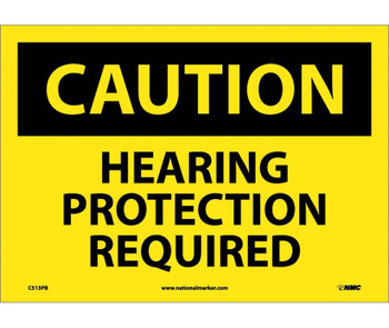 Caution Hearing Protection Required 10X14 Ps Vinyl