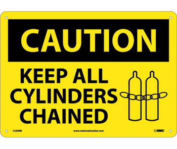 Caution Keep All Cylinders Chained Graphic 10X14 Rigid Plastic