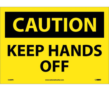Caution Keep Hands Off 10X14 Ps Vinyl
