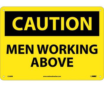 Caution Men Working Above 10X14 Rigid Plastic