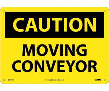 Caution Moving Conveyor 10X14 .040 Alum