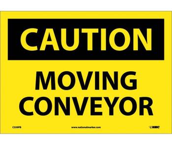 Caution Moving Conveyor 10X14 Ps Vinyl