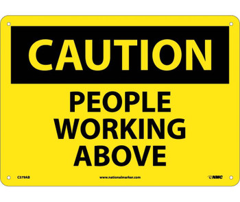 Caution People Working Above 10X14 .040 Alum