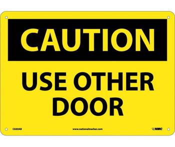 Caution Use Other Door 10X14 .040 Alum