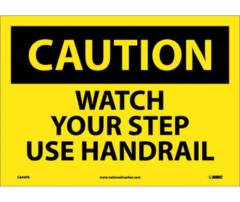 Caution Watch Your Step Use Handrail 10X14 Ps Vinyl