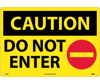 Caution Do Not Enter Graphic 14X20 Rigid Plastic