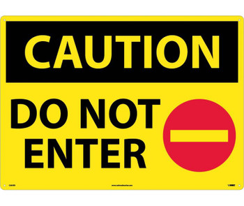 Caution Do Not Enter Graphic  20X28 Rigid Plastic