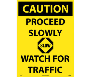 Caution Proceed Slowly Watch For Traffic 32 X 24 Corrugated Plastic