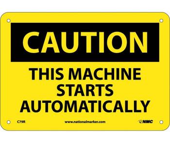 Caution This Machine Starts Automatically 7X10 Rigid Plastic