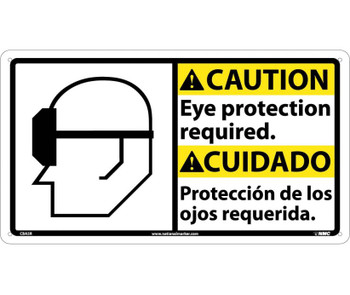 Caution Eye Protection Required (Bilingual W/Graphic) 10X18 Rigid Plastic