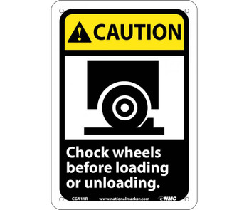 Caution Chock Wheels Before Loading Or Unloading (W/Graphic) 10X7 Rigid Plastic