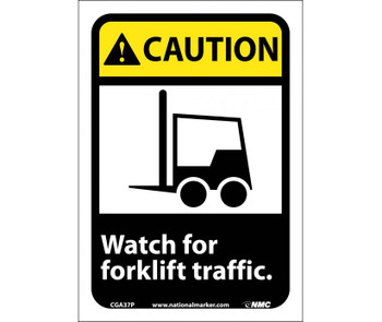 Caution Watch For Forklift Traffic (W/Graphic) 7X10 Ps Vinyl